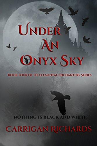 Under an Onyx Sky (Elemental Enchanters Series Book 4)