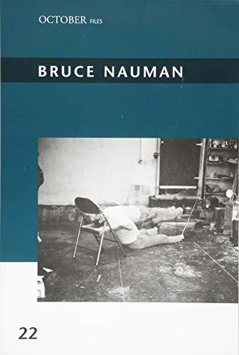Bruce Nauman (October Files)
