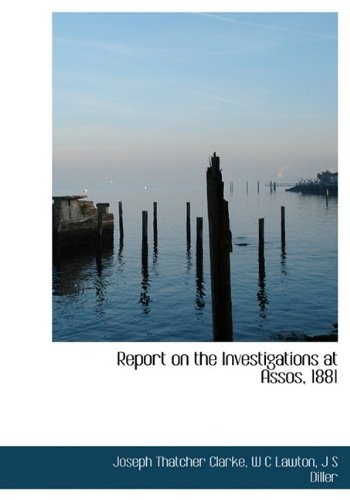 Report on the Investigations at Assos, 1881 PDF