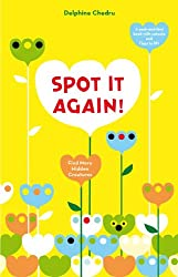 Spot It Again!: Find More Hidden Creatures (Lift the Flap)