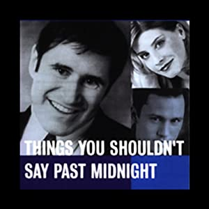 Things You Shouldn't Say Past Midnight Performance