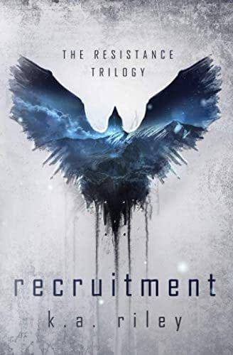 Recruitment: A Dystopian Novel (The Resistance Trilogy)