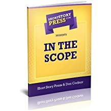 Short Story Press Presents In The Scope