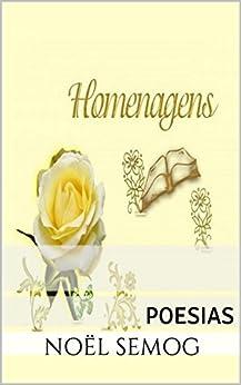 HOMENAGENS: POESIAS (Portuguese Edition) by [SEMOG, NOËL]