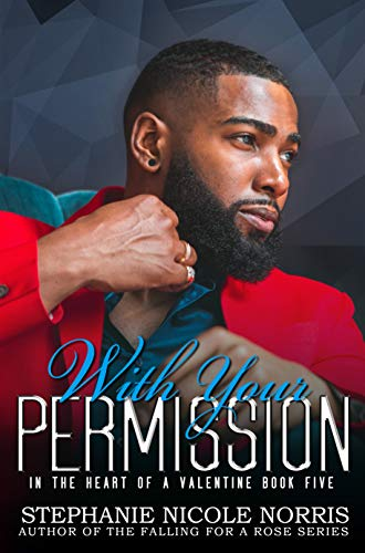 With Your Permission (In The Heart Of A Valentine Book 5)]()