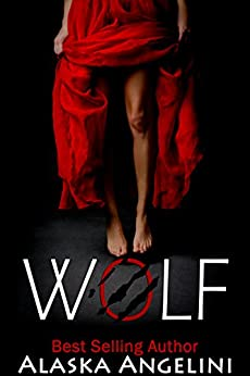 WOLF (Wolf River Book 1) by [Angelini, Alaska]