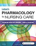 Lehnes Pharmacology for Nursing Care