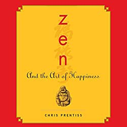 Zen and the Art of Happiness
