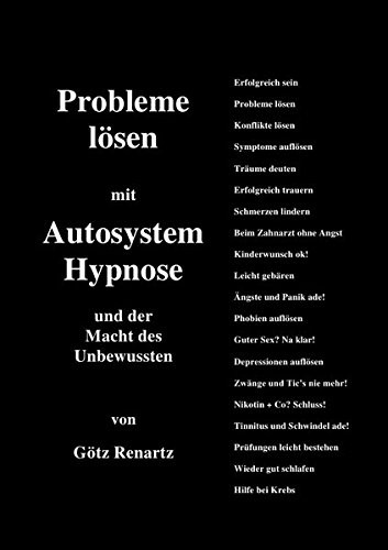 Probleme lösen mit Autosystemhypnose und der Macht des Unbewussten