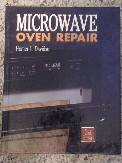 Microwave Oven Repair by Homer L. Davidson (1994-07-03) - Microwave Oven Repair