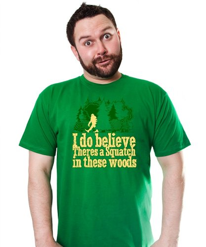 THERES A SQUATCH IN THESE WOODS TSHIRT Bigfoot Sasquatch Believe FUNNY gone hunt