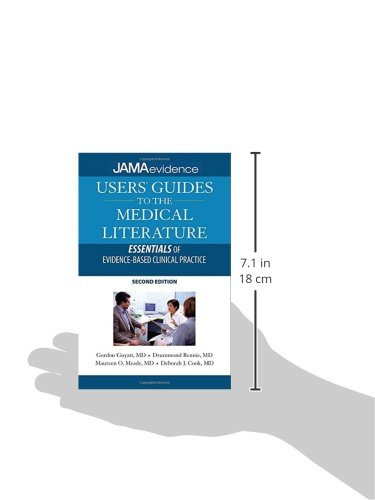Users' Guides to the Medical Literature: Essentials of Evidence-Based Clinical Practice, Second Edition (Uses Guides to Medical Literature)