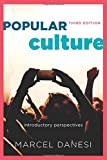 Popular Culture: Introductory Perspectives, Third Edition