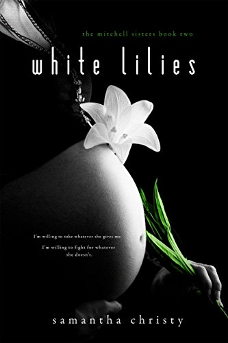 White Lilies Mitchell Sisters Novel ebook