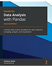 Hands-On Data Analysis with Pandas: A Python data science handbook for data collection, wrangling, analysis, and visualization, 2nd Edition