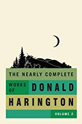 The Nearly Complete Works of Donald Harington Volume 2