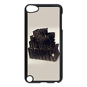 iPod Touch 5 Case Black quotes afraid of the dark Kqamo