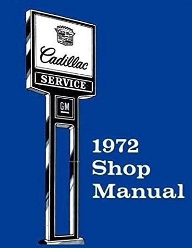 1972 CADILLAC FACTORY REPAIR SHOP & SERVICE MANUAL - Fleetwood, Eldorado, Coupe DeVille, Sedan DeVille (Eldorado Frame)