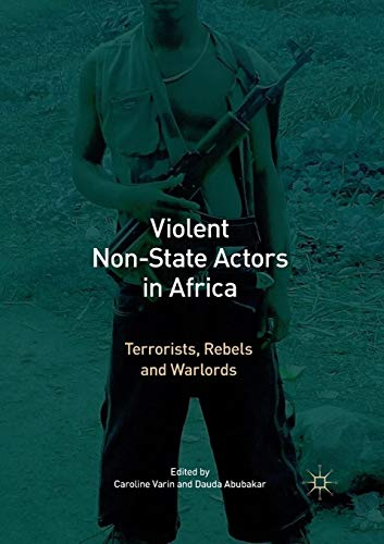 Violent Non-State Actors in Africa: Terrorists, Rebels and Warlords