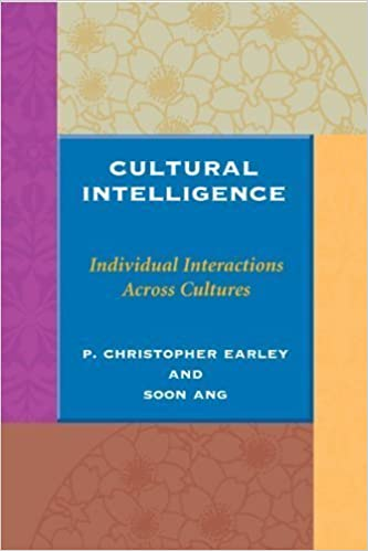 Book Cultural Intelligence: Individual Interactions Across Cultures (Stanford Business Books) 1st (first) Edition by P. Christopher Earley, Soon Ang published by Stanford Business Books (2003)
