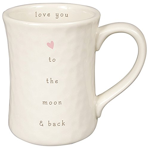 Love You to the Moon and Back 12 ounce White Ceramic Stoneware Coffee Mug by Carson