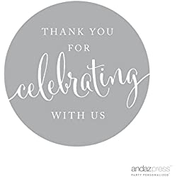 Andaz Press Circle Gift Label Stickers, Thank You For Celebrating With Us, Gray, 40-Pack, Round Thanks Label For Baby Bridal Wedding Shower, Anniversary Celebration, Graduation, Outdoor Event, Picnic, Luau, Christmas Hanukkah Holiday Party, Sweet 16 Quinceanera Birthday, Kids Birthday Party, Baptism, Christening, Confirmation, Communion Party Favors, Gifts, Boxes, Bags, Treats and Presents