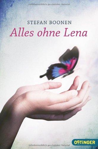 Alles ohne Lena