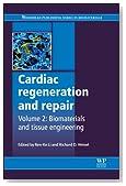 Cardiac Regeneration and Repair: Biomaterials and Tissue Engineering (Woodhead Publishing Series in Biomaterials)