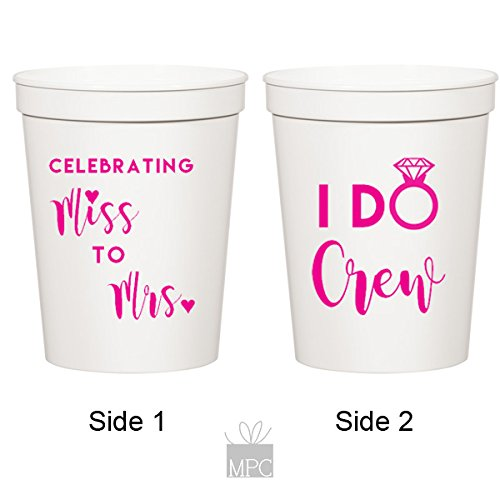 Miss to Mrs, I Do Crew White Plastic Stadium Bachelorette Party Cups