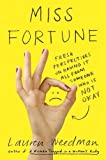 img - for Miss Fortune: Fresh Perspectives on Having It All from Someone Who Is Not Okay book / textbook / text book