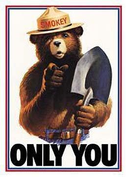 Smokey Bear - Only You Tin Sign 13 x -
