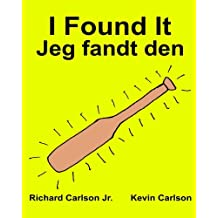 I Found It : Children's Picture Book English-Danish (Bilingual Edition) (www.rich.center)