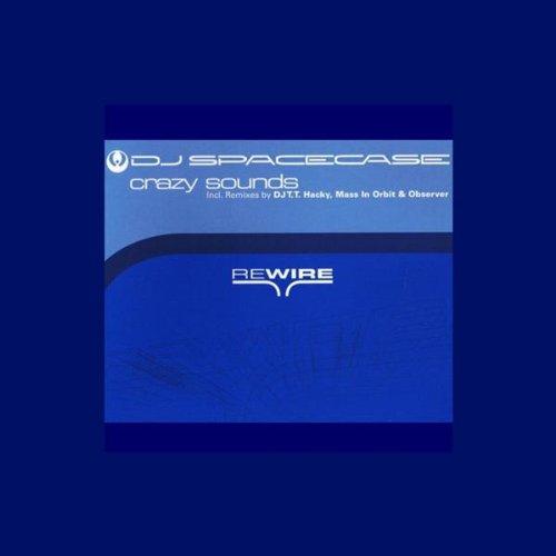 DJ Spacecase - Crazy Sound