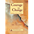 Courage to Change-One Day at  a Time in Al‑Anon II: Part 2