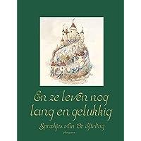 En ze leven nog lang en gelukkig: sprookjes van de Efteling