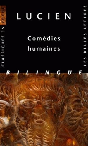 Lucien, Comedies Humaines (Classiques en poche) (French and Ancient Greek Edition)