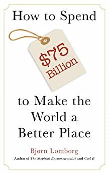 Amazon.com: How to Spend $75 Billion to Make the World a