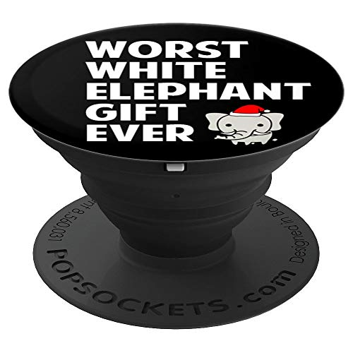 Worst White Elephant Gift Ever Christmas Gag Exchange Gift - PopSockets Grip and Stand for Phones and Tablets