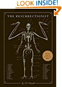 #8: The Resurrectionist: The Lost Work of Dr. Spencer Black