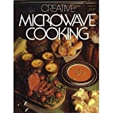 Creative Microwave Cooking, Outlet Book Company Staff and Random House Value Publishing Staff, 0517191539