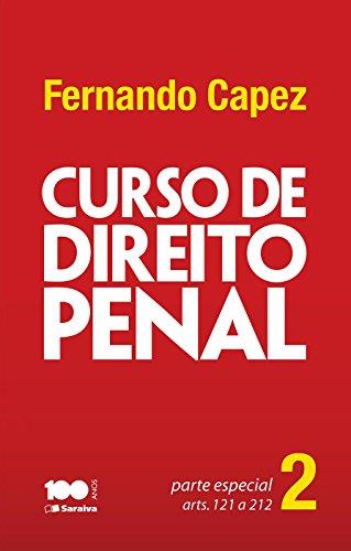 Curso de direito penal v. 2 – Parte Especial – arts. 121 a 212