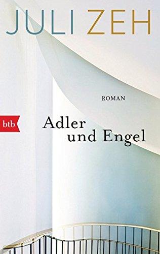 Adler und Engel: Roman