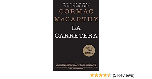 Amazon.com: La carretera (Spanish Edition) eBook: Cormac McCarthy: Kindle Store