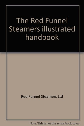 The Red Funnel Steamers Illustrated Handbook