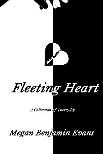 Fleeting Heart: A Collection Of Poetry pdf epub
