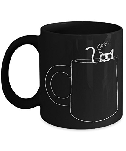 For Cat Lovers, Cat Lover Coffee Mug - I Need More - Ceramic Coffee Mug 11oz Cat Gifts For Cat Lovers, Sister, Daughter, Mom, Wife, GirlFriend, Mom
