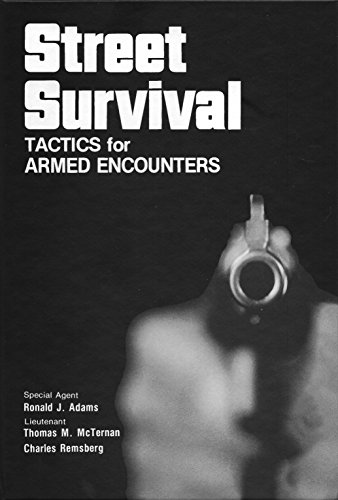 (Street Survival: Tactics for Armed Encounters)