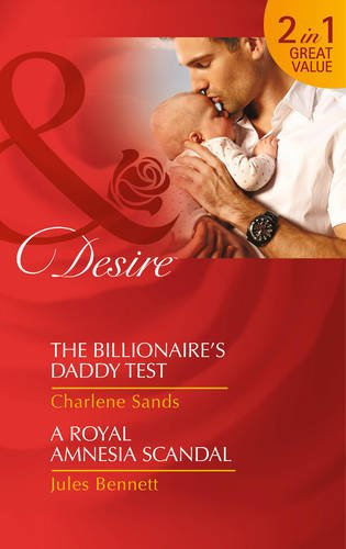 book cover of Billionaire\'s Daddy Test / A Royal Amnesia Scandal