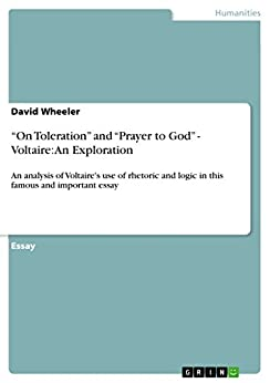 An analysis of voltaires opinion on god