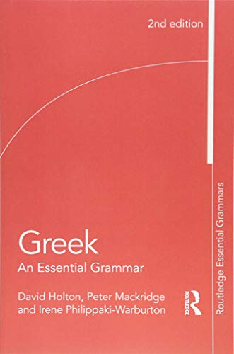 Greek: An Essential Grammar (Routledge Essential Grammars)